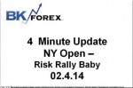 BK VIDEO 4 Minute Update NY Open – Risk Rally Baby 02.4.14