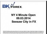 BK VIDEO NY 4 Minute Open 09.03.2014 Seesaw City in FX