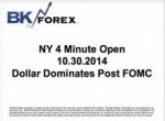 BK VIDEO NY 4 Minute Open 10.30.2014 Dollar Dominates Post FOMC