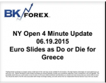 BK VIDEO NY Open 4 Minute Update 06.19.2015 Euro Slides as Do or Die for Greece