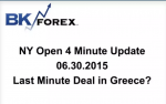 BK VIDEO NY Open 4 Minute Update 06.30.2015 Last Minute Deal in Greece?