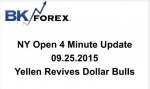 BK VIDEO NY Open 4 Minute Update 09.25.2015 Yellen Revives Dollar Bulls