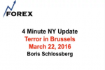 4 Minute NY Update Terror in Brussels March 22, 2016