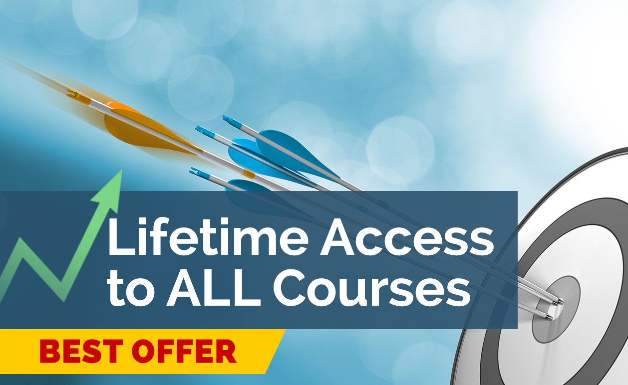 Lifetime Access to ALL Courses
